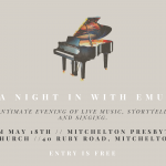 Join Emu for a night in at 7:30pm on the 18th May at Mitchelton Presbyterian Church