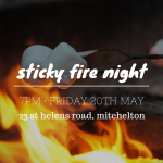 Sticky Fire Night