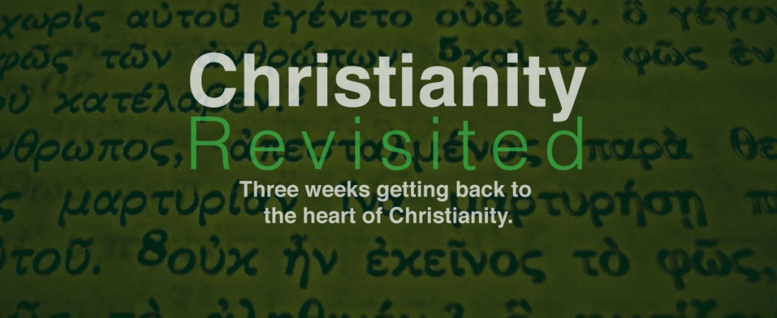Christianity Revisted