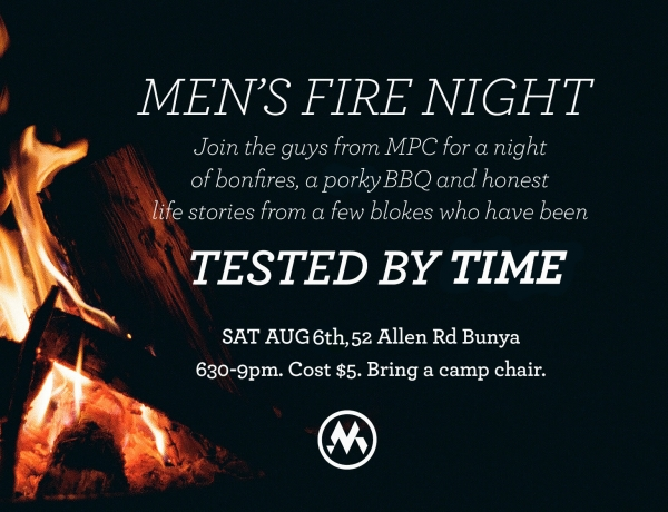 Men's Fire Night – 7th August